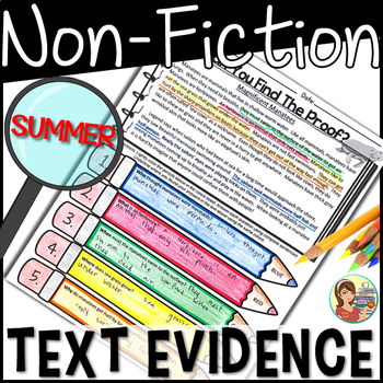 Non-Fiction Reading Passages Text Evidence {Summer}