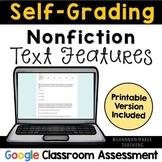 Self-Grading Nonfiction Text Feature Quiz: Digital & Printable