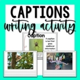 Nonfiction Text Feature Captions Writing Activity - Print