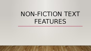 Non-Fiction Text Feature PowerPoint for 2nd grade