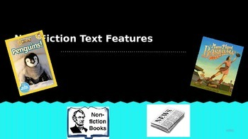 Non-Fiction Text Feature Powerpoint