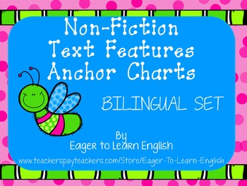BILINGUAL SET: Non-Fiction Text Features Anchor Charts