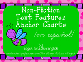 Non-Fiction Text Features Anchor Charts - in Spanish!