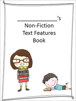 Non Fiction Text Features Book