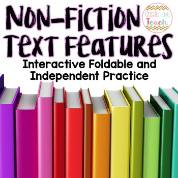 Non Fiction Text Features Foldable and Practice