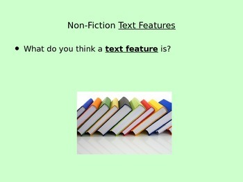 Non-Fiction Text Features Introduction