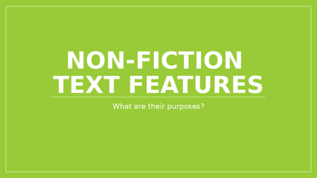 Non-Fiction Text Features PowerPoint Notes