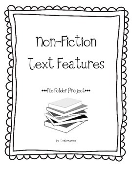 Non Fiction Text Features Flie Folder Project