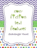 Non-Fiction Text Features Scavenger Hunt: Definitions, I have/WHO HAS and TEST