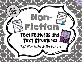"Non-Fiction Text Features and Text Structures ""Up""-Words Activity BUNDLE"