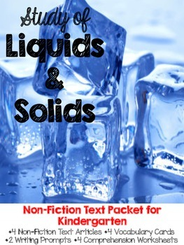 Solids and Liquids Nonfiction Passages and Text Dependent Questions