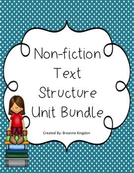 Non-Fiction Text Structure Unit Bundle