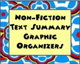 Non-Fiction Text Summary Graphic Organizers
