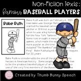 Non-Fiction Texts: Famous Baseball Players - Speech/Language Packet