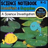 Nonfiction Writing: A Science Investigation-Goldfish & Guppies Science Notebook