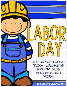 Non-Fiction Writing Packet: Labor Day {#TeacherMom}
