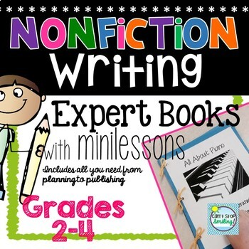 Informational Writing Unit ~ Nonfiction Writing ~ Expert Books