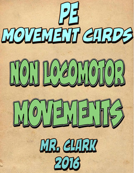 Non Locomotor Movement Cards