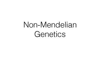 Non-Mendelian Genetics Lecture and Practice
