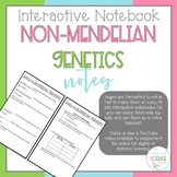 Non-Mendelian Genetics Notes - Includes Video for Distance