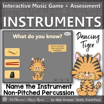 Non-Pitched Percussion Name the Instrument {Interactive Music Game & Assessment}