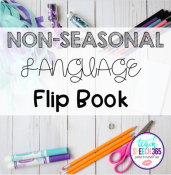 Non-Seasonal Language Flip Book