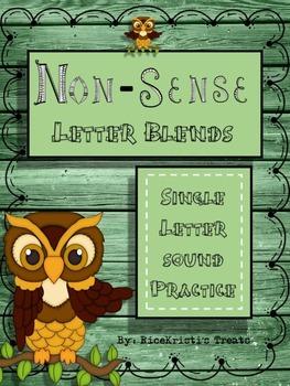Non-Sense Letter Blends: Individual Letters