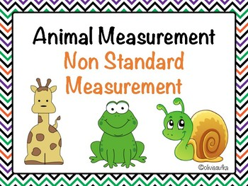 Non Standard Measurement - Animals