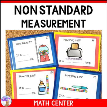 Non Standard Measurement Math Center