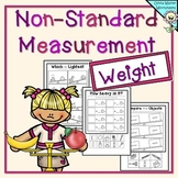 Weight Worksheets- Non Standard Measurement / Kindergarten /Grade One Students.