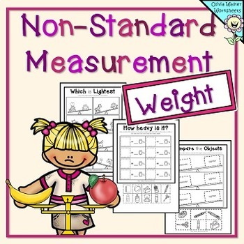 Weight Worksheets- Non Standard Measurement /... by Olivia Walker ...