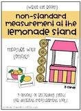 Non-Standard Measurement at the Lemonade Stand