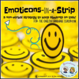 Emoticons on a Strip * Non-Verbal Classroom Management * Participation * English