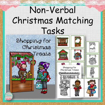 Non-Verbal Shopping for Christmas Treats Matching Tasks