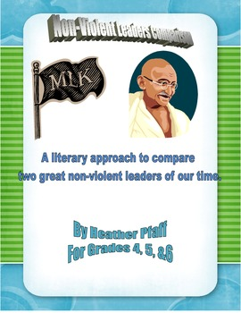 Non-Violent Leaders: MLK and Gandi