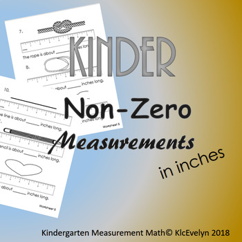 Non Zero Measurement in Inches! 2nd worksheet