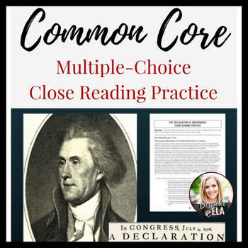 """Nonfiction Close Reading Practice of the """"Declaration of Independence""""-- PARCC"""