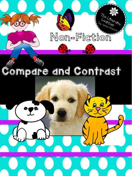 Non-fiction Compare and Contrast 2nd and 3rd Grade