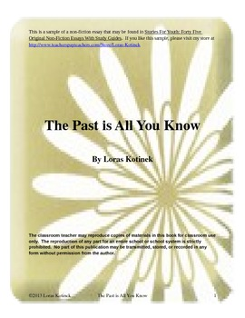 Non-fiction Essay- The Past is All We Know with guided questions