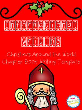 Non-fiction Informational Christmas Around the World Writing