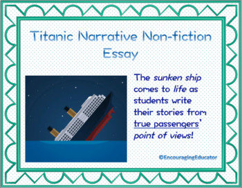 Non-fiction Narrative (Titanic/A Night to Remember)