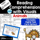 Non-fiction Reading Comp with Visuals: Animals + Boom Card