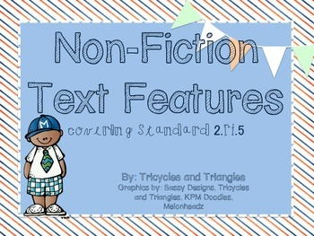 Non-fiction Text Features- Aligned with CCSS