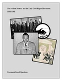 Non-violent Protests and the Early Civil Rights Movement: DBQ