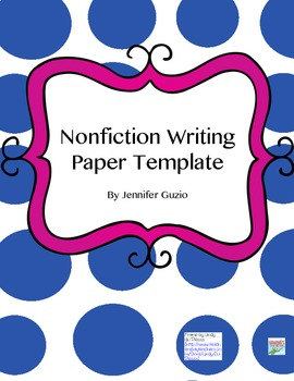 NonFiction Writing Paper Template