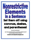 NonRestrictive Elements:  Commas, Dashes, Parentheses. (Non-Restrictive)