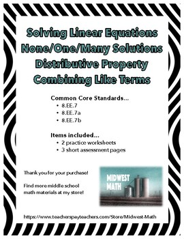 None/One/Many Solutions w/ Dist. Property & Comb. Like Terms - 8.EE.7a & 8.EE.7b