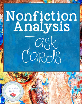 Nonfiction Analysis Close Reading Task Cards