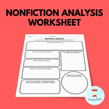 Nonfiction Analysis Worksheet - Use with ANY Nonfiction Article