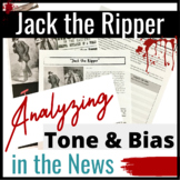 Jack the Ripper: Tone & Bias in the Media Coverage of this Infamous Murder Case